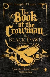 """The Book of the Crowman"" by Joseph D'Lacey"