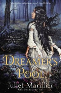 """Dreamer's Pool"" by Juliet Marillier"