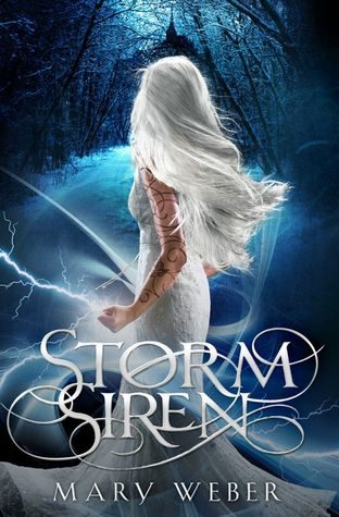 """Storm Siren"" by Mary Weber"