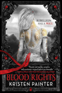 """Blood Rights"" by Kristen Painter"