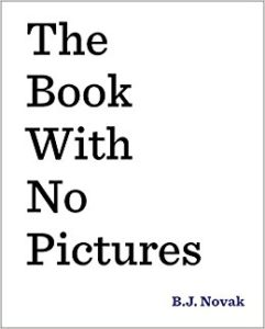 """The Book With No Pictures"" by B.J. Novak"