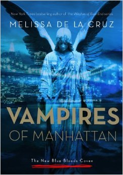 """Vampires of Manhattan"" by Melissa de la Cruz"