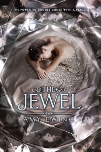 """The Jewel"" by Amy Ewing"