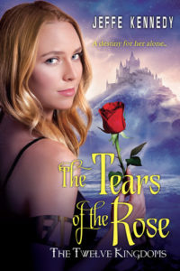 """The Tears of the Rose"" by Jeffe Kennedy"