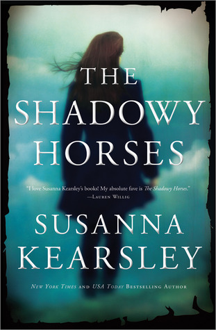 the shadowy horses susanna kersley