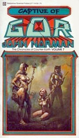 """Captive of Gor"" by John Norman"