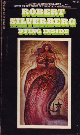 """Dying Inside"" by Robert Silverberg"