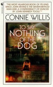 """To Say Nothing of the Dog"" by Connie Willis"