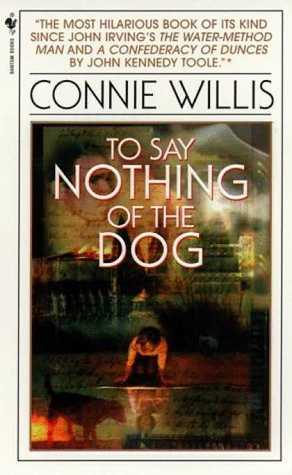 to say nothing of the dog connie willis