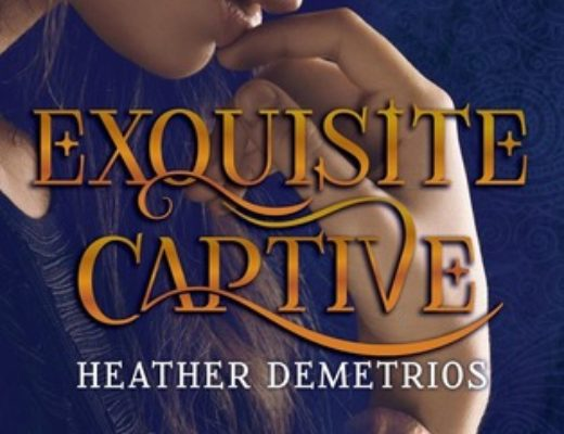 """Exquisite Captive"" by Heather Demetrios"