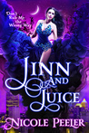 """Jinn and Juice"" by Nicole Peeler"