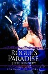 Rogue's Paradise (Covenant of Thorns, #3) by