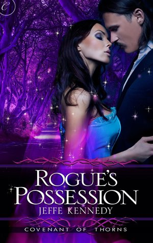 """Rogue's Possession"" by Jeffe Kennedy"