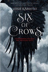 """Six of Crows"" by Leigh Bardugo"