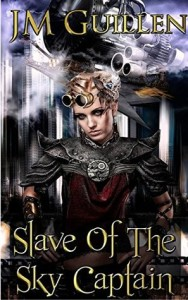 """Slave of the Sky Captain"" by J.M. Guillen"