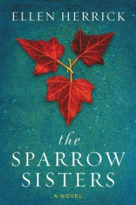 """The Sparrow Sisters"" by Ellen Herrick"