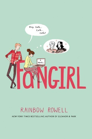 """Fangirl"" by Rainbow Rowell"