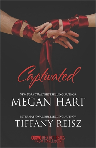 """Captivated"" by Megan Hart and Tiffany Reisz"