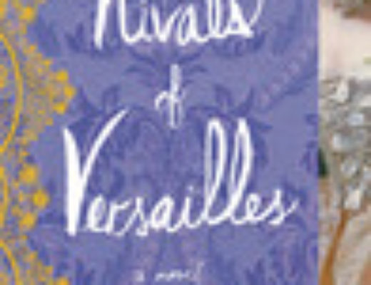 """The Rivals of Versailles"" by Sally Christie"