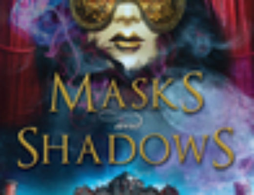"""Masks and Shadows"" by Stephanie Burgis"