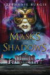 Masks and Shadows by