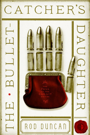 "DNF Review: ""The Bullet-Catcher's Daughter"" by Rod Duncan"