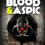 """Cover Reveal – """"Clown Wars: Blood & Aspic"""" by Jeremy Drysdale and Joseph D'Lacey"""