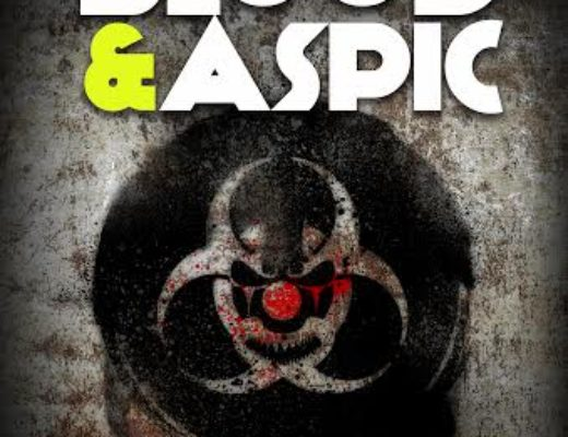 "Cover Reveal – ""Clown Wars: Blood & Aspic"" by Jeremy Drysdale and Joseph D'Lacey"