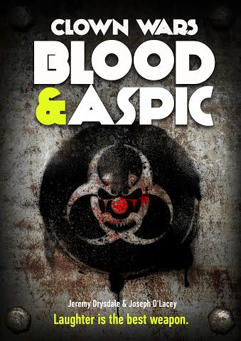 clown wars blood & aspic