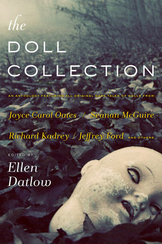 """The Doll Collection"" edited by Ellen Datlow"