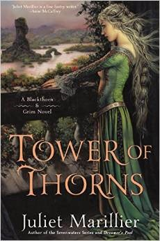"""Tower of Thorns"" by Juliette Marillier"