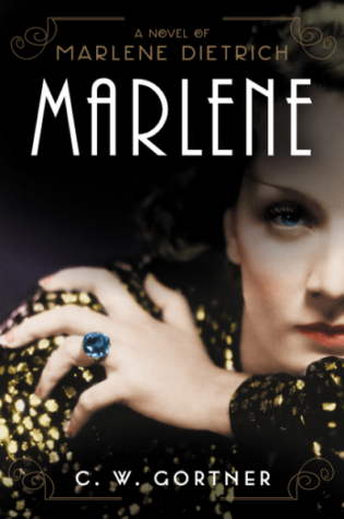 """Marlene"" by C.W. Gortner: Blog Tour & Giveaway"