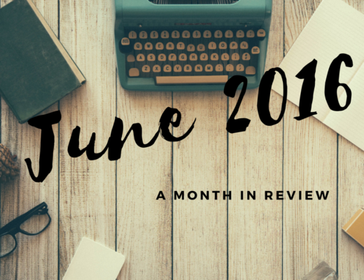 June 2016: A Month in Review