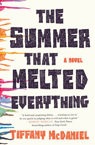 """The Summer That Melted Everything"" by Tiffany McDaniel"