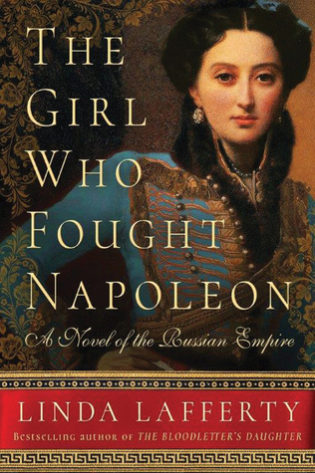 "Blog Tour & Giveaway: ""The Girl Who Fought Napoleon"" by Linda Lafferty"