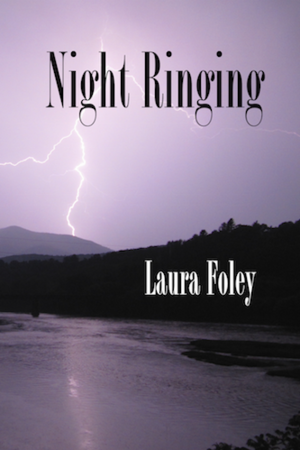 "Blog Tour & Giveaway: ""Night Ringing"" by Laura Foley"