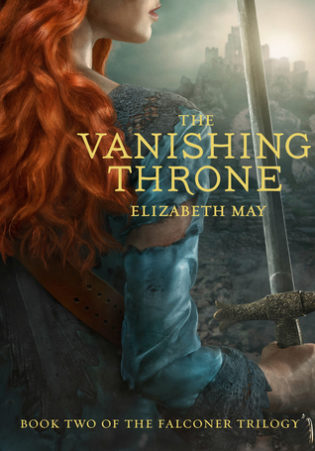 """The Vanishing Throne"" by Elizabeth May"