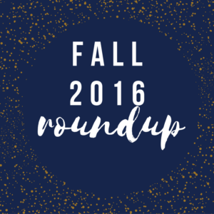 Fall Round-Up & Misc.