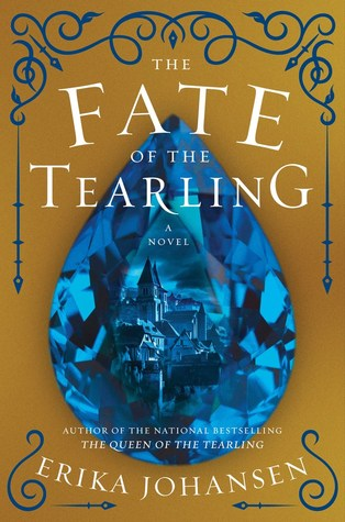 """The Fate of the Tearling"" by Erika Johansen"