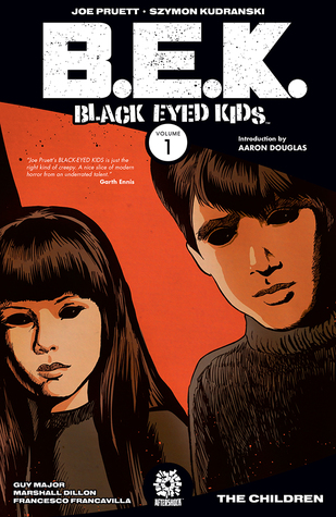 """B.E.K.: Black-Eyed Kids Volume 1"" by Joe Pruett & Szymon Kudranski"