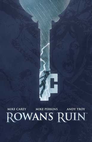 """Rowan's Ruin"" by Mike Carey, Mike Perkins, and Andy Troy"