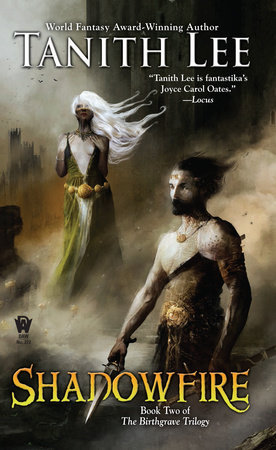 Shadowfire: Birthgrave Trilogy: Book Two