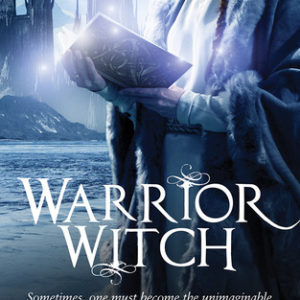 "Mini-Review: ""Warrior Witch"" by Danielle Jensen"
