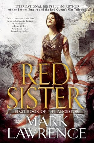 "Mini-Review: ""Red Sister"" by Mark Lawrence"