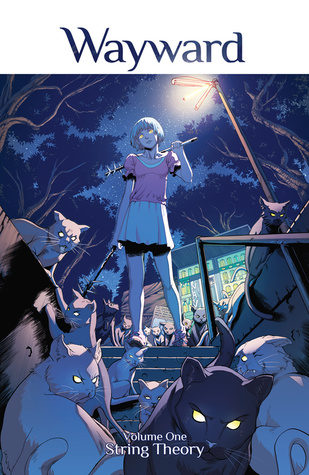 """Wayward Vol. 1: String Theory"" by Jim Zub, Steven Cummings, and John Rauch"