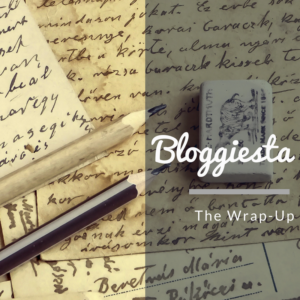 Bloggiesta: The Wrap-Up
