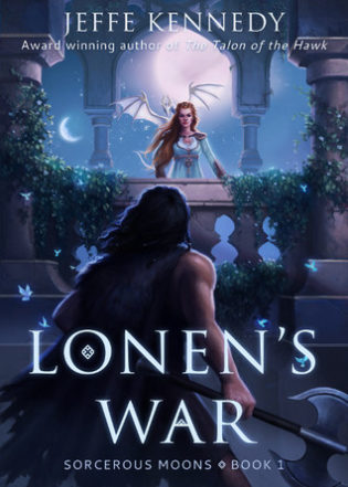 """Lonen's War"" by Jeffe Kennedy"