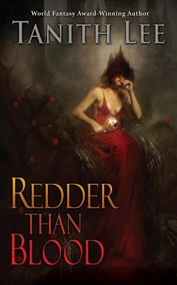 """Redder Than Blood"" by Tanith Lee"