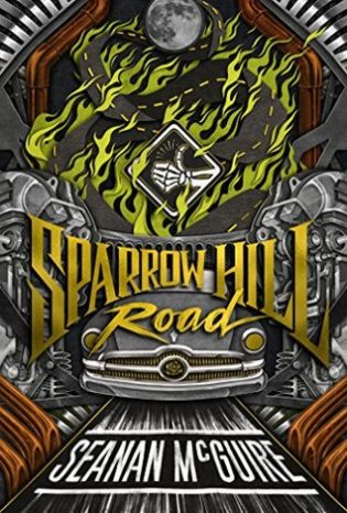 """Sparrow Hill Road"" by Seanan McGuire"