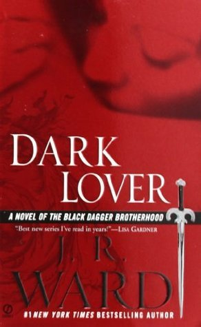 """Dark Lover"" by J.R. Ward"